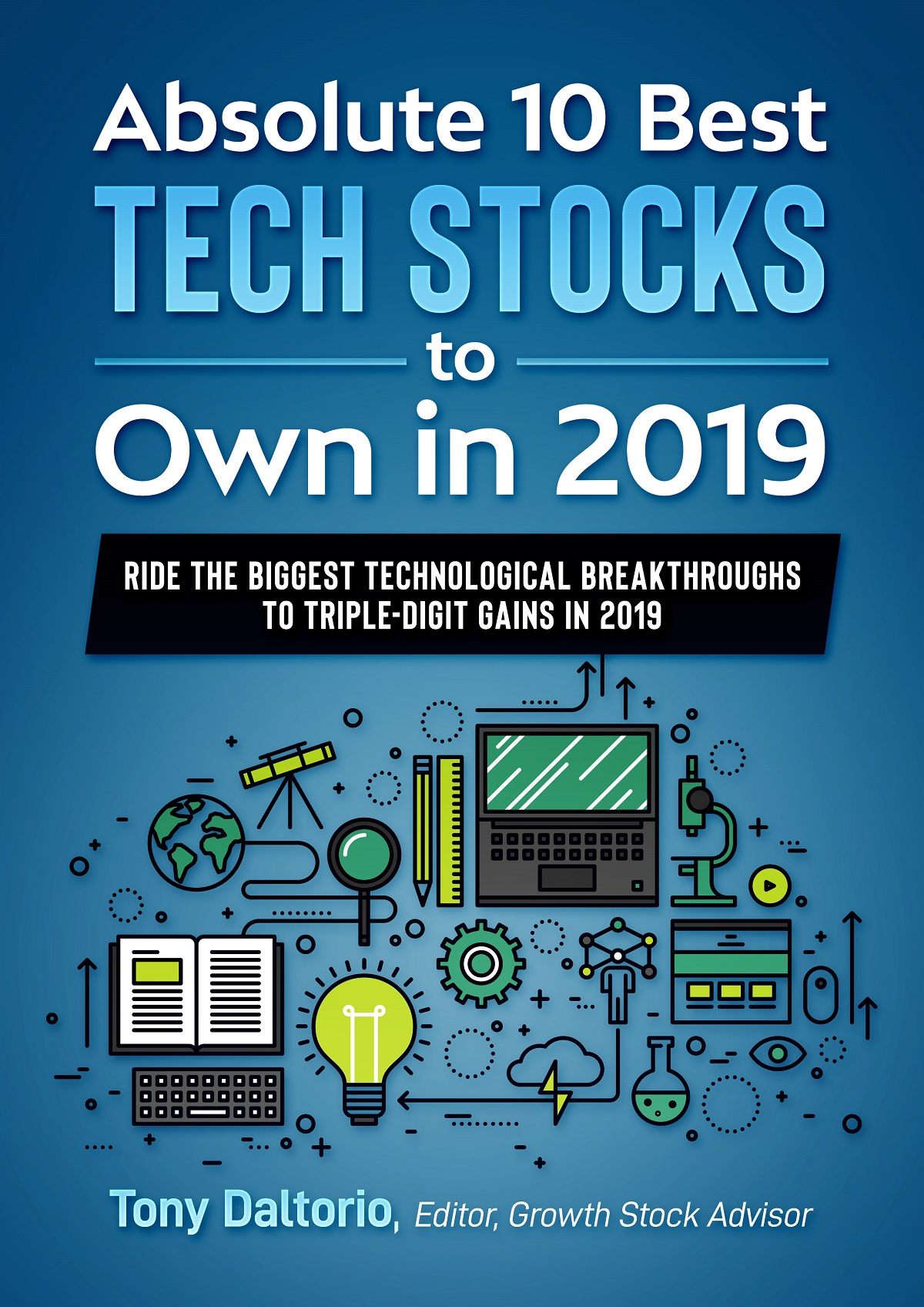[NEW REPORT] Absolute 10 Best Tech Stocks to Own in 2019