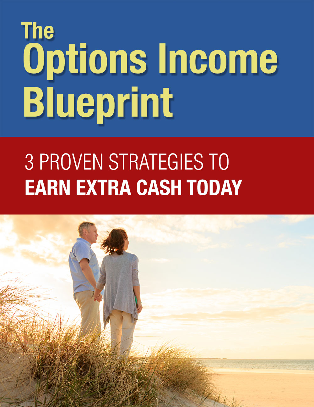 Options income blueprint 3 proven strategies to earn extra cash options income blueprint malvernweather Image collections
