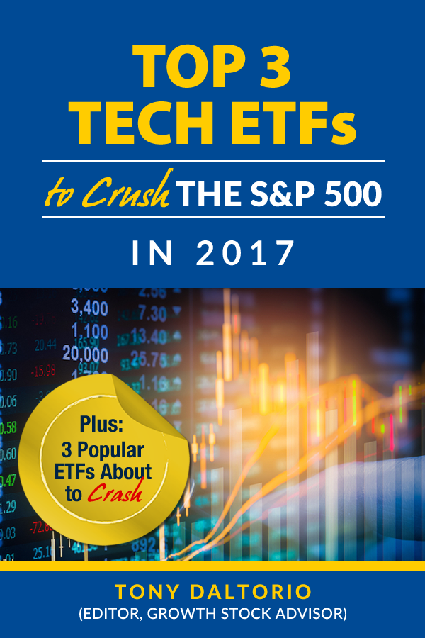 FREE Special Report Reveals The Top 3 Tech ETFs of 2017 to Crush the S&P by Over 350%!